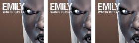 Emily Wants To Play Series